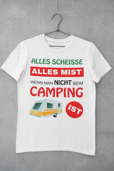 T-shirt men white, premium - B&C / Everything shit, everything crap as long as you are not camping